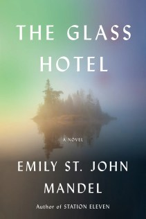 Book Review - The Glass Hotel by Emily St. John Mandel