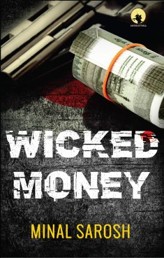 Book Review - Wicked Money by Minal Sarosh