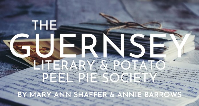Book Review - The Guernsey Literary and Potato Peel Pie Society by Mary Ann Shaffer and Annie Barrows