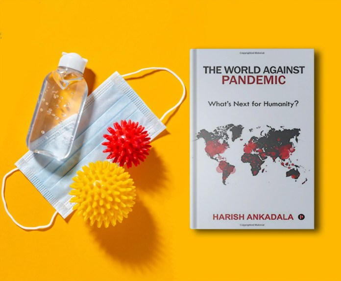 Book Review - The World Against Pandemic by Harish Ankadala