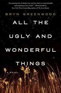 Book Cover of All the Ugly and Wonderful Things by Bryn Greenwood