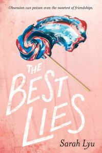 Book cover of the The Best Lies by Sarah Lyu