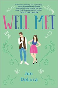 Cover for Well Met by Jen DeLuca