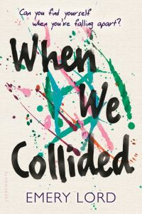 Book Cover of When We Collided by Emery Lord