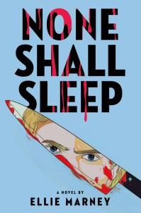 Cover of None Shall Sleep by Ellie Marney