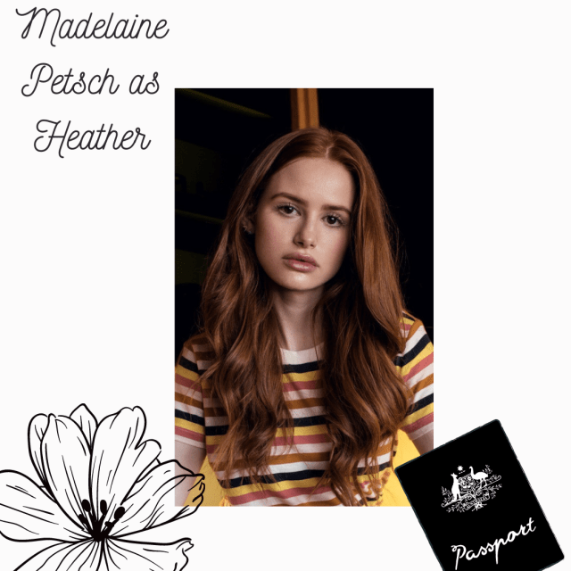 Madelaine Petsch as Heather fancast