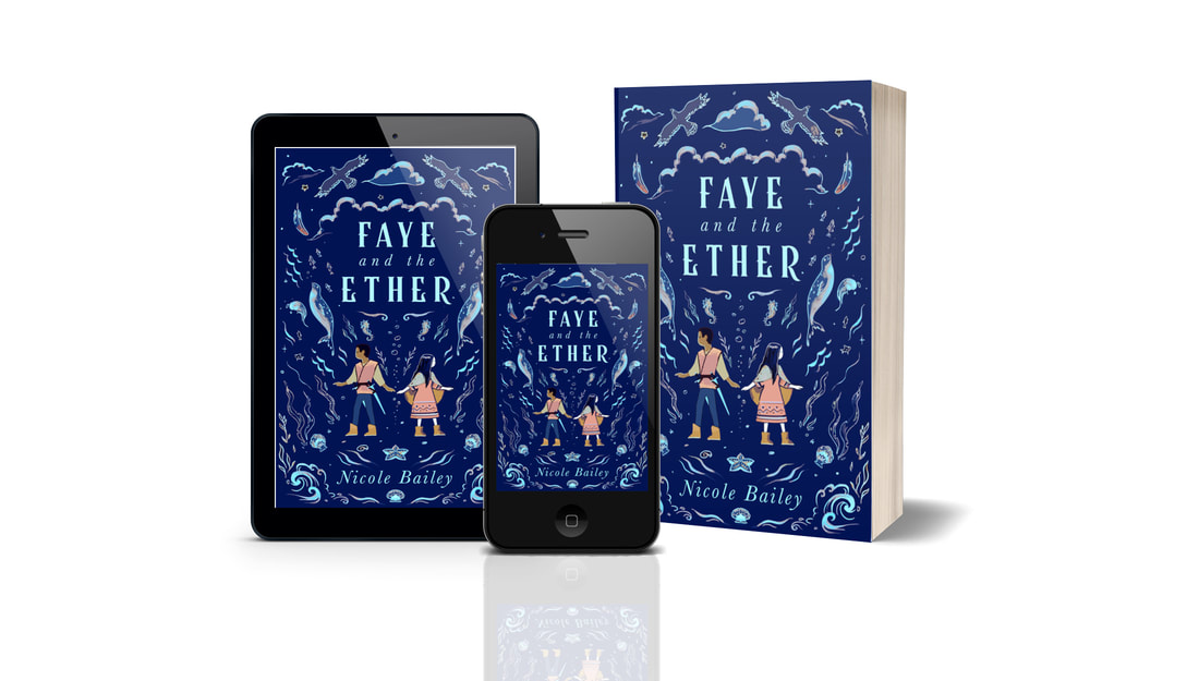 Interview: Nicole Bailey, author of Faye and the Ether
