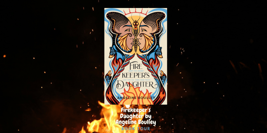 Firekeeper's Daughter by Angeline Boulley: Book Tour