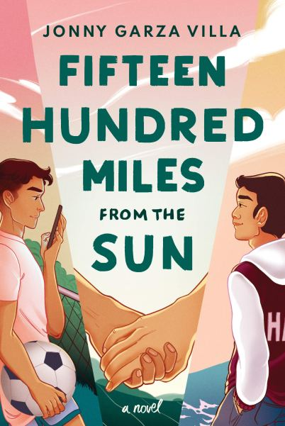 Book cover for Fifteen Hundred Miles From the Sun by Jonny Garza Villa