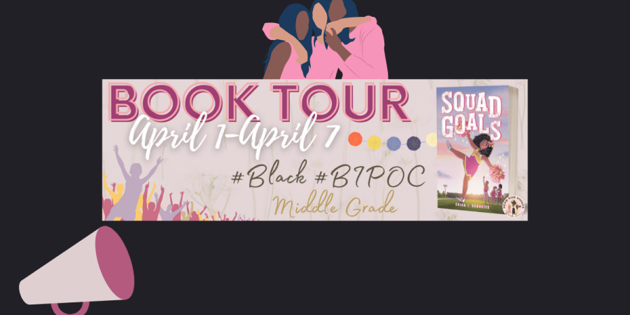 Squad Goals by Erika J. Kendrick: Book Tour
