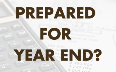 Are You Prepared for Year End?