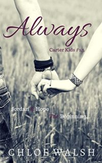 Always: Carter Kids #1.5 by Chloe Walsh