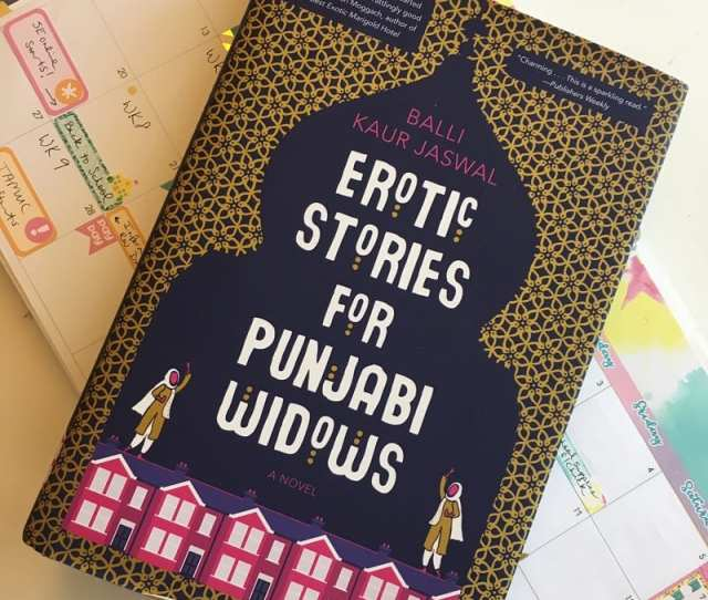 Erotic Stories For Punjabi Widows By Balli Kaur Jaswal  Pages Booknbrunch