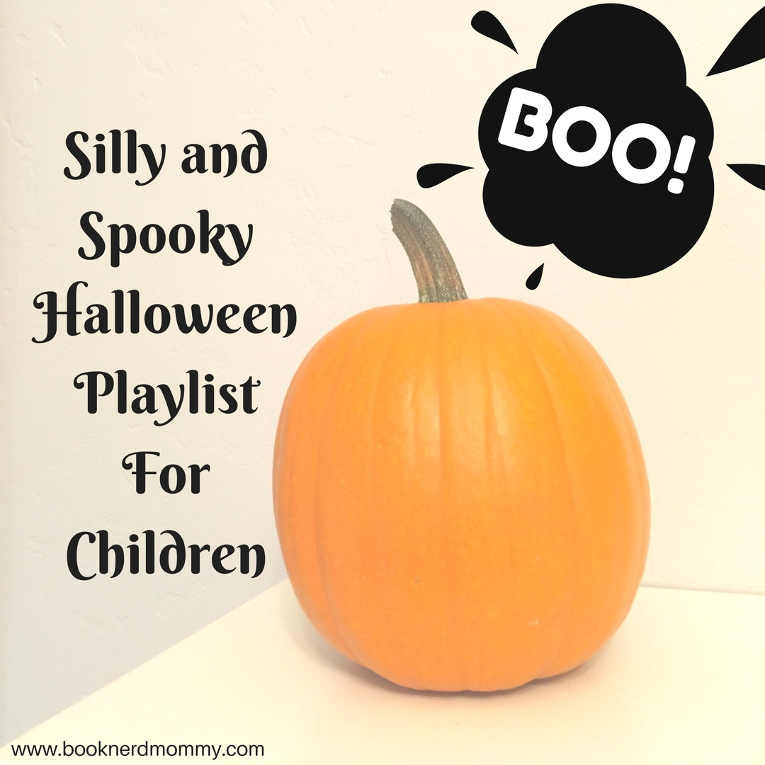 Silly and Spooky Halloween Playlist for Kids · Book Nerd Mommy