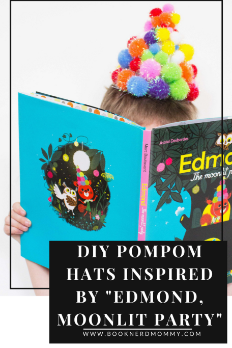 "DIY pompom hats that are so easy and so much fun to make.  They are inspired by the book ""Edmond, The Moonlit Party"" and are sure to bring smiles to any party, craft time, or preschool classroom.  Enjoy!"
