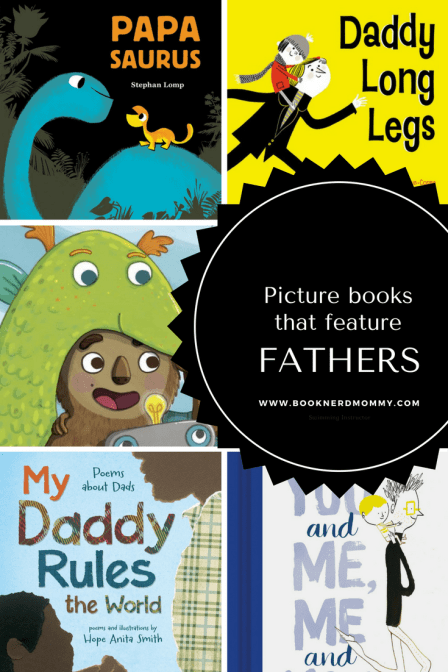 Looking for a book that features fathers for a fathers day gift or simply to celebrate a special dad in your life?  This list has some of our favorite picture books that feature fathers.