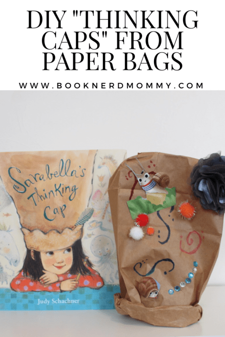 "This tutorial is for DIY ""thinking caps"" made from paper bags and inspired by the book ""Sarabella's Thinking Cap"".  Such a perfect, fun and easy kid's craft."