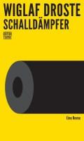 Wiglaf Droste - Schalldämpfer (Buch) Cover © Edition Tiamat