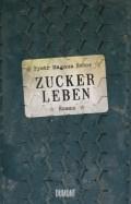 Pyotr Magnus Nedov - Zuckerleben (Cover © Dumont Buchverlag)