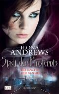 Ilona Andrews: Stadt der Finsternis - Die Nacht der Magie (Cover © Egmonty Lyx)