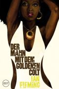 Ian Fleming - James Bond 13: Der Mann mit dem goldenen Colt Cover © Cross Cult