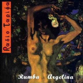 Radio Tarifa: Rumba Argelina (1993)