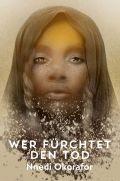 Nnedi Okorafor - Wer fürchtet den Tod (Cover © Cross Cult)
