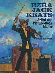 Ezra Jack Keats: Artist and Picture-book Maker