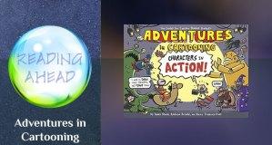 Reading Ahead Adventures in Cartooning