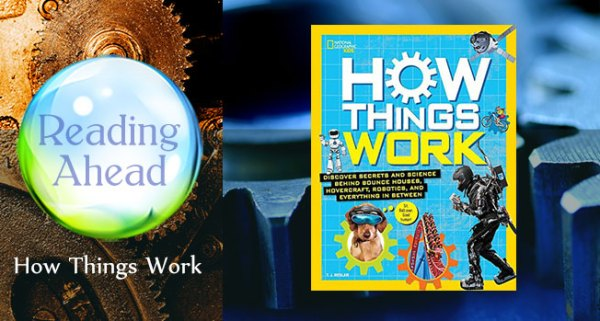 Reading Ahead - How Things Work