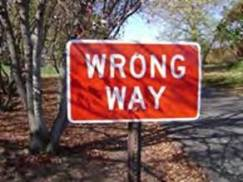 Wrong Way sign