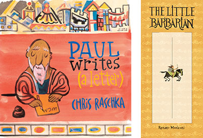 Paul Writes (a Letter) and The Little Barbarian