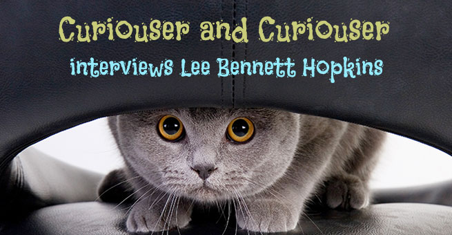 Curiouser and Curiouser with Lee Bennett Hopkins