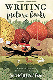 Writing Picture Books by Ann Whitford Paul