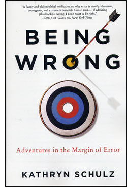 Being Wrong (Kathryn Schulz)