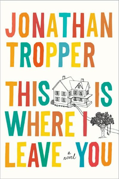 Image result for This Is Where I Leave You Book
