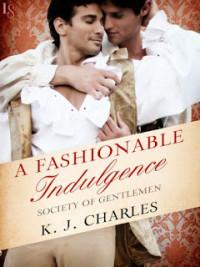 fashionable indulgence