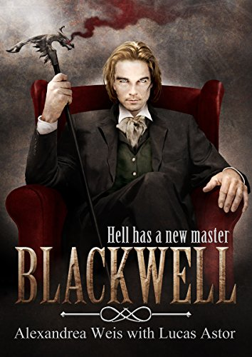 Review: Blackwell by Alexandrea Weis with Lucas Astor | Book Reviews