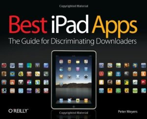 Best iPad Apps The Guide for Discriminating Downloaders Best Apps  L
