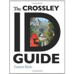 The Crossley ID Guide To Eastern Birds book review