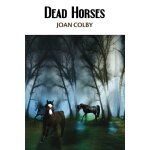 Dead Horses book review