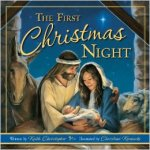 Book Review  –The First Christmas Night by Keith Christopher Illustrated by Christine Kornacki