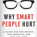 Why Smart People Hurt , by Eric Maisel : A Book Review