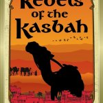 Rebels of the Kasbah by Joe O'Neill