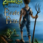 How to Navigate Zombie Cave and Defeat Pirate Pete a Slug Pie Adventure by Mick Bogerman-A Book Review