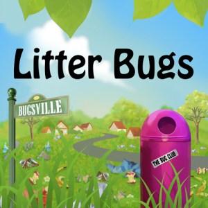 Litter Bugs