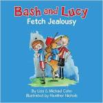 Bash and Lucy Fetch Jealousy By Lisa and Michael Cohn