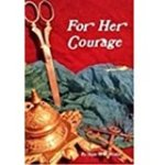 An Interview with Andria M. Redlin, author of For Her Courage