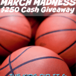 $250 March Madness Cash giveaway