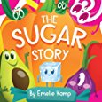 The Sugar Story by Emelie Kamp